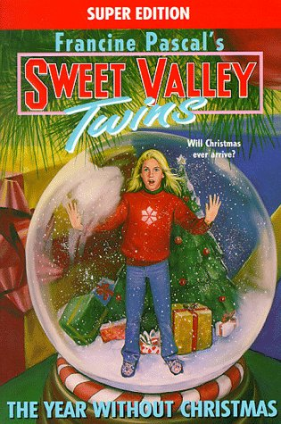 The Year Without Christmas (Sweet Valley Twins) (055348348X) by Francine Pascal