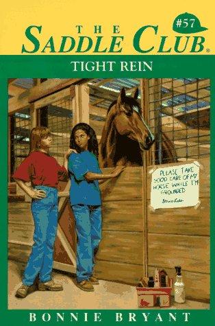 9780553483703: Tight Rein (Saddle Club #57)