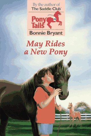 9780553483802: May Rides a New Pony (Pony Tails)