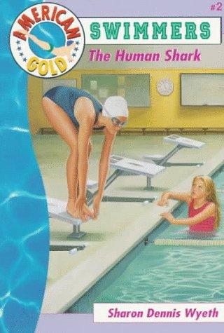 9780553483956: The Human Shark