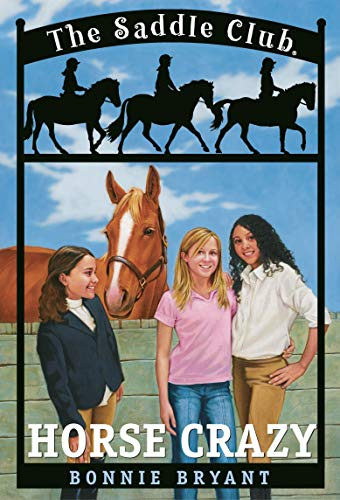 9780553484021: Horse Crazy (Saddle Club(R))