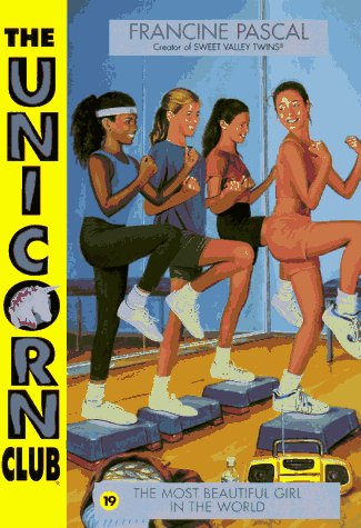 9780553484472: The Most Beautiful Girl in the World (Unicorn Club #19) (Book 19)