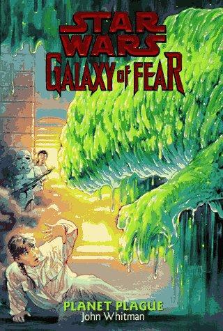 9780553484526: Planet Plague (Star Wars: Galaxy of Fear, Book 3)