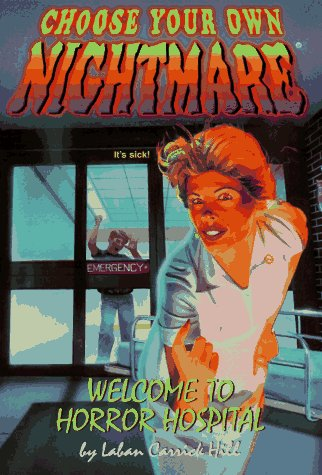 9780553484571: WELCOME TO HORROR HOSPITAL (CYON #16) (Choose Your Own Nightmare(R)) (Book 16)