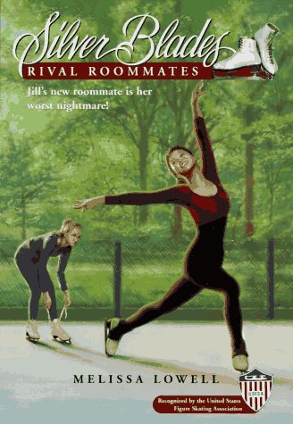 9780553485110: Rival Roommates (Silver Blades)