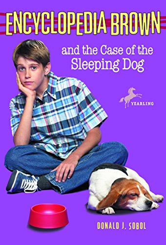 9780553485172: Encyclopedia Brown and the Case of the Sleeping Dog