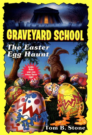 9780553485325: The Easter Egg Haunt (Graveyard School)