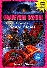 9780553485486: Here Comes Santa Claws (Graveyard School)