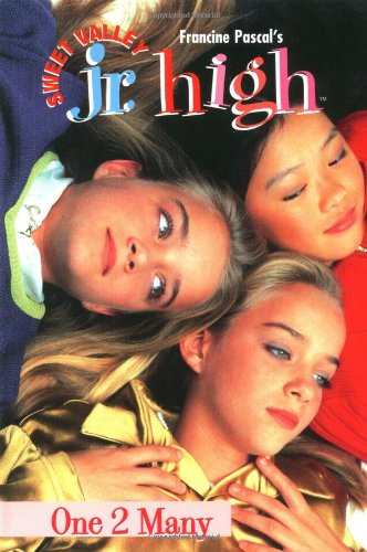One 2 Many (Sweet Valley Jr. High(TM)): Pascal, Francine
