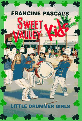 9780553486148: Little Drummer Girls (Sweet Valley Kids)