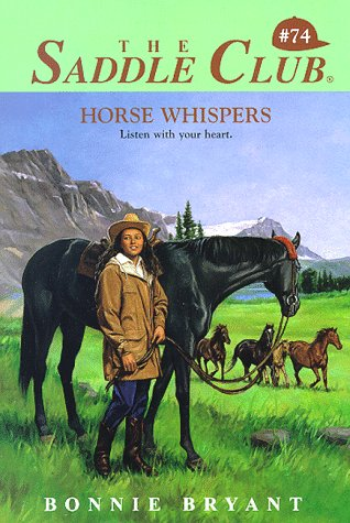 9780553486247: Horse Whispers (The Saddle Club, Book 74)