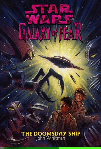 9780553486407: The Doomsday Ship (Star Wars: Galaxy of Fear, Book 10)
