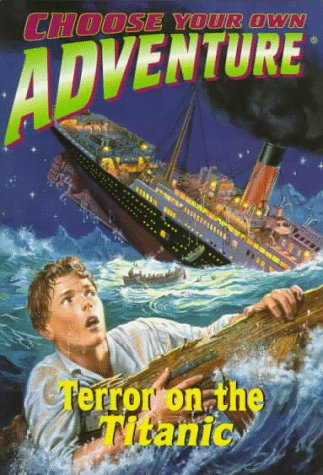 9780553486506: Choose Your Own Adventure: Terror on the Titanic