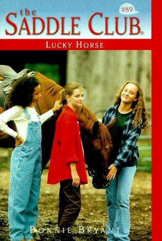 9780553486759: Lucky Horse (Saddle Club No. 89)