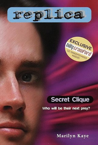 Secret Clique (Replica 5) (9780553486858) by Marilyn Kaye