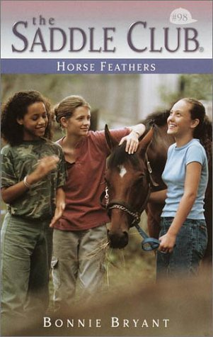The Saddle Club #98: Horse Feathers: Bryant, Bonnie