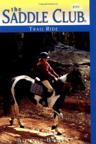 Trail Ride (Saddle Club No. 99) (0553487418) by Bonnie Bryant