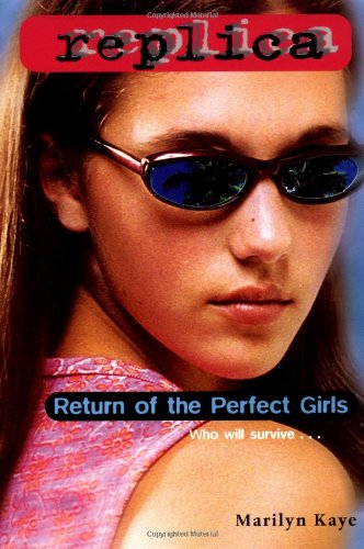 Return of the Perfect Girls (Replica 18) (0553487469) by Marilyn Kaye