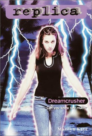 Dreamcrusher (Replica 19) (0553487477) by Marilyn Kaye