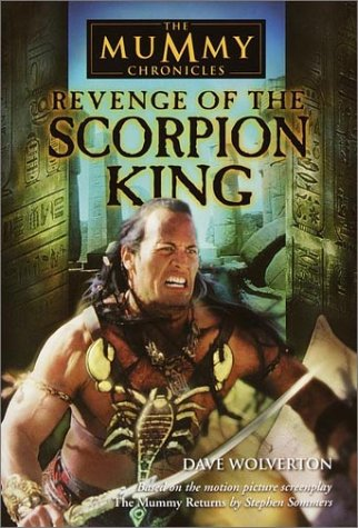 9780553487541: Revenge of the Scorpion King (The Mummy Chronicles, Book 1)