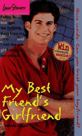9780553492149: My Best Friend's Girlfriend (Love Stories)