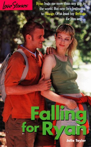 Falling for Ryan (Love Stories No. 30): Taylor, Julie