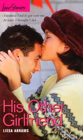 9780553492958: His Other Girlfriend (Love Stories)