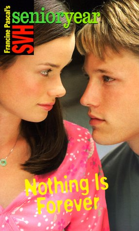9780553493368: Nothing Is Forever (Sweet Valley High Sr. Year(TM))