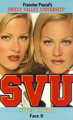 Face It (Sweet Valley University(R)): Pascal, Francine