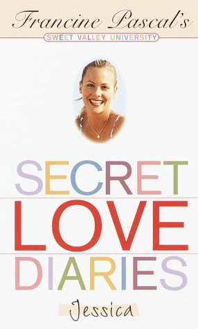 9780553493504: Secret Love Diaries: Jessica (Sweet Valley University(R))