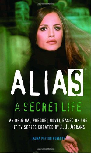 9780553493993: A Secret Life (Alias)