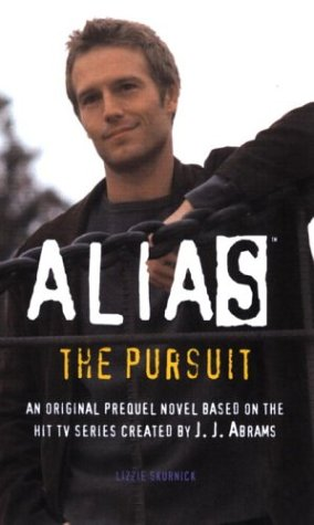 9780553494020: The Pursuit: A Michael Vaughn Novel (Alias)