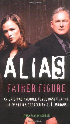 9780553494044: Father Figure (Alias)
