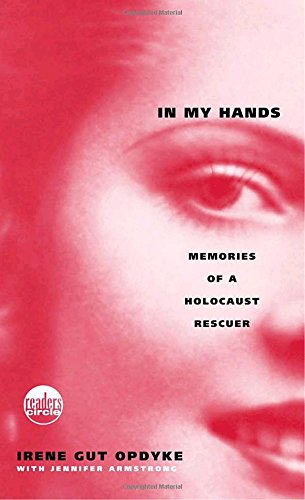 9780553494112: In My Hands: Memories of a Holocaust Rescuer