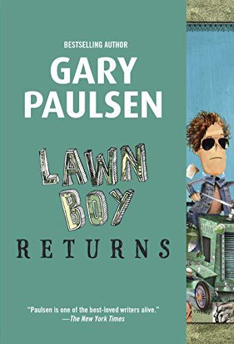 Lawn Boy Returns: Gary Paulsen