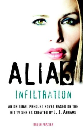 9780553494372: Alias: Infiltration