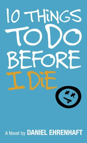 9780553494563: 10 Things to Do Before I Die