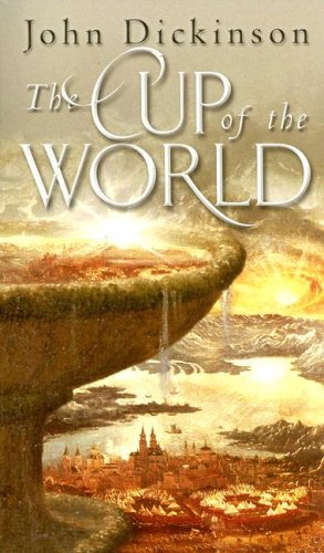 9780553494891: The Cup of the World