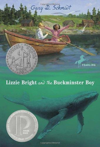 Lizzie Bright and the Buckminster Boy: Gary D. Schmidt