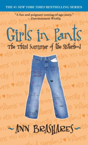 9780553495041: Girls in Pants: The Third Summer of the Sisterhood (Sisterhood of Traveling Pants, Book 3)