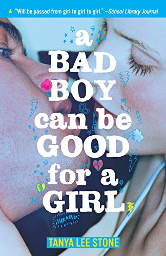 9780553495096: A Bad Boy Can Be Good for a Girl