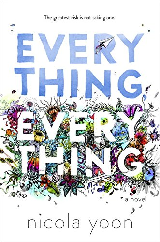 9780553496659: Everything, Everything