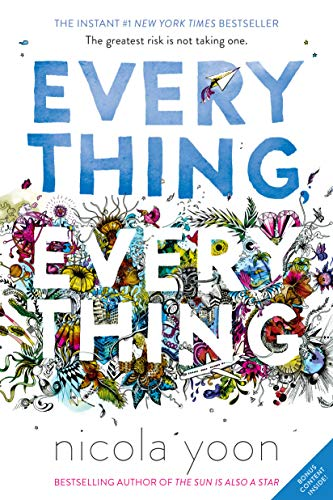 Everything, Everything 9780553496673 The instant #1 New York Times bestseller--now a major motion picture starring Amandla Stenberg as Maddy and Nick Robinson as Olly. Risk everything . . . for love. What if you couldn't touch anything in the outside world? Never breathe in the fresh air, feel the sun warm your face . . . or kiss the boy next door? In Everything, Everything, Maddy is a girl who's literally allergic to the outside world, and Olly is the boy who moves in next door . . . and becomes the greatest risk she's ever taken. My disease is as rare as it is famous. Basically, I'm allergic to the world. I don't leave my house, have not left my house in seventeen years. The only people I ever see are my mom and my nurse, Carla. But then one day, a moving truck arrives next door. I look out my window, and I see him. He's tall, lean and wearing all black—black T-shirt, black jeans, black sneakers, and a black knit cap that covers his hair completely. He catches me looking and stares at me. I stare right back. His name is Olly. Maybe we can't predict the future, but we can predict some things. For example, I am certainly going to fall in love with Olly. It's almost certainly going to be a disaster. Everything, Everything will make you laugh, cry, and feel everything in between. It's an innovative, inspiring, and heartbreakingly romantic debut novel that unfolds via vignettes, diary entries, illustrations, and more. The movie is available on digital now! everythingeverythingfilm on Instagram @everythingfilm on Twitter @everythingeverythingmovie on Facebook everythingeverythingmovie.com And don't miss Nicola Yoon's The Sun Is Also A Star, the #1 New York Times bestseller in which two teens are brought together just when it seems like the universe is sending them in opposite directions.