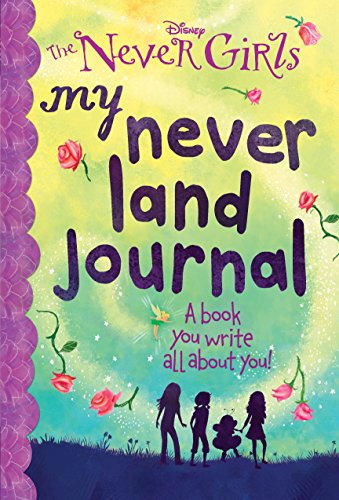 9780553496857: My Never Land Journal (Disney: The Never Girls)