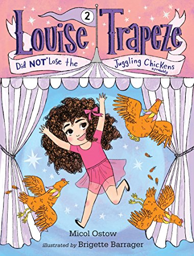 9780553497441: Louise Trapeze Did NOT Lose the Juggling Chickens
