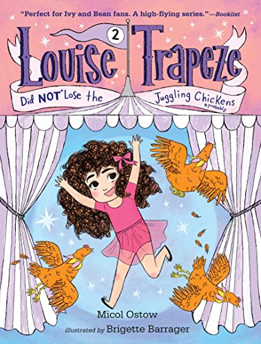 9780553497465: Louise Trapeze Did NOT Lose the Juggling Chickens
