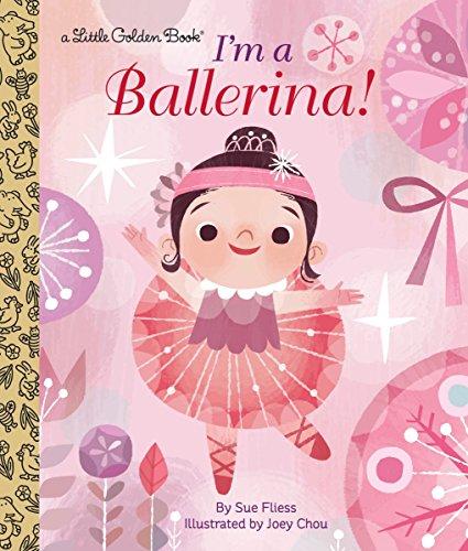 9780553497588: I'm a Ballerina! (Little Golden Book)