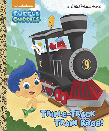 9780553497694: Triple-Track Train Race! (Bubble Guppies) (Little Golden Book)