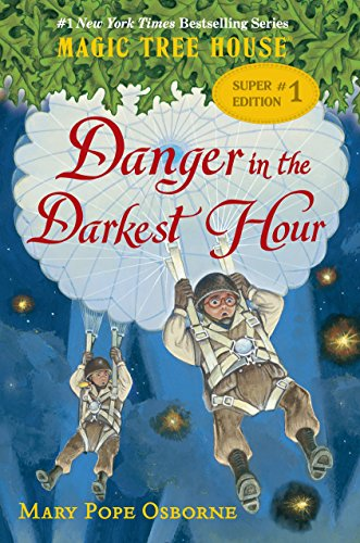 9780553497724: Danger in the Darkest Hour (Magic Tree House (R) Super Edition)