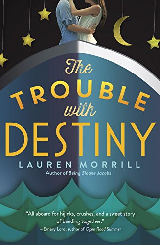 9780553498004: The Trouble with Destiny